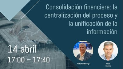 Webinar Consolidación financiera: la centralización del proceso y la unificación de la información